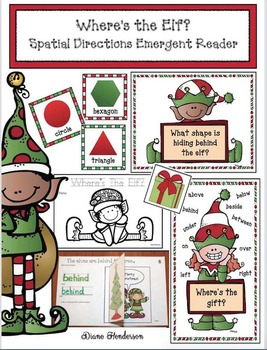 Where's the Elf?  Spatial Directions Emergent Reader Packet