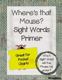 Where's the Mouse? Sight Words Primer