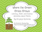 Where the Green Grass Grows: Math, Literacy, and Science A
