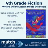 Where the Mountain Meets the Moon | 4th Grade Fiction | Un