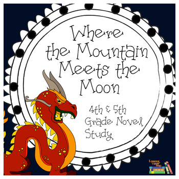 Where the Mountain Meets the Moon 5th & 4th Grade Florida