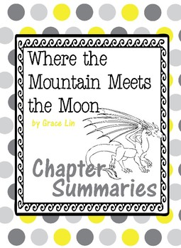 Where the Mountain Meets the Moon: Chapter Summaries