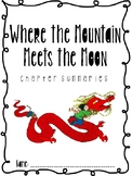 Where the Mountain Meets the Moon Chapter Summaries Booklet