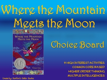 Where the Mountain Meets the Moon Choice Board Tic Tac Toe Novel Project