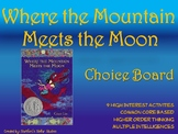 Where the Mountain Meets the Moon Choice Board Tic Tac Toe