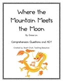 """""""Where the Mountain Meets the Moon"""", Comp. Questions and KEY"""