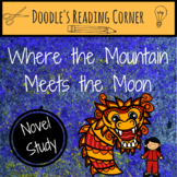 Where the Mountain Meets the Moon Comprehension Questions and Lessons