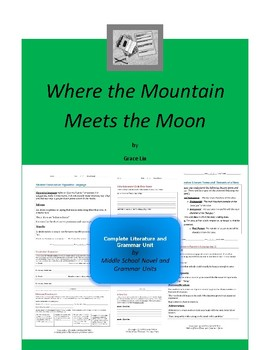 Where the Mountain Meets the Moon Complete Literature and Grammar Unit