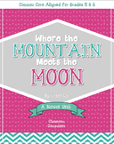 Where the Mountain Meets the Moon Novel Unit (CC Aligned f