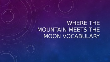 Where the Mountain Meets the Moon Vocabulary