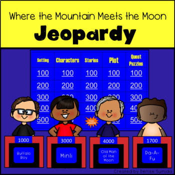 Where the Mountain Meets the Moon by Grace Lin Jeopardy