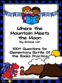 Where the Mountain Meets the Moon by Grace Lin - Over 100 EBOB Questions