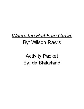 Where the Red Fern Grows - 8 Activity Ideas