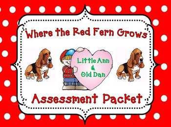 Where the Red Fern Grows Writing and Assessment Packet