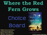 Where the Red Fern Grows Choice Board Novel Study Activiti