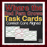 Where the Red Fern Grows Novel Reading Comprehension Task Cards