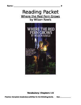 Where the Red Fern Grows Comprehensive Novel Reading Packet
