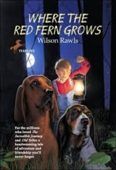 Where the Red Fern Grows Comprehensive Novel Unit
