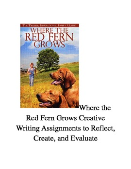 Where the Red Fern Grows Creative Writing Prompts + Activities