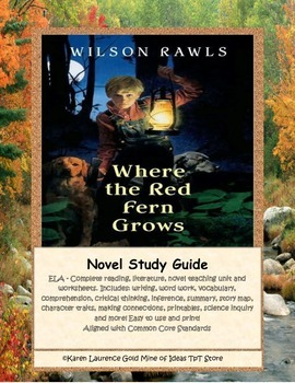 Where the Red Fern Grows ELA Novel Reading Study Guide Complete