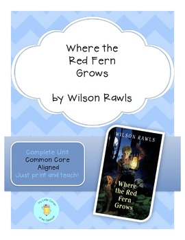 Where the Red Fern Grows Interactive Notebook Unit