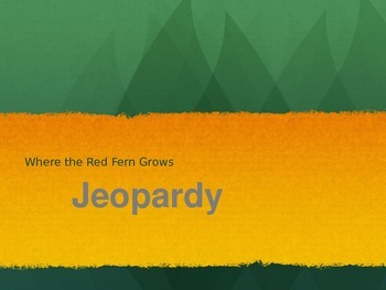 Where the Red Fern Grows Jeopardy