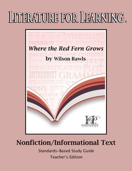 Where the Red Fern Grows Nonfiction/Informational Text Teacher's Edition