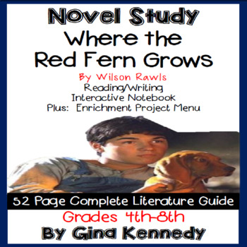 Where the Red Fern Grows Novel Study + Enrichment Project Menu