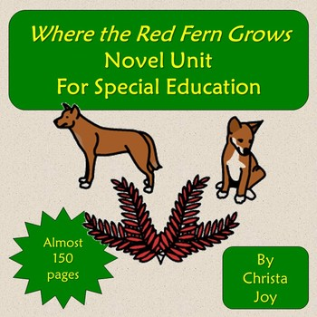 Where the Red Fern Grows Novel Study for Special Education