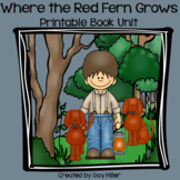 Where the Red Fern Grows Novel Study: vocabulary, chapter questions, writing