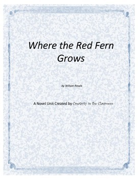 Where the Red Fern Grows Novel Unit Plus Grammar