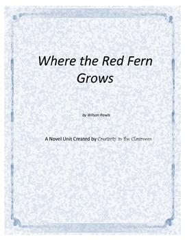 Where the Red Fern Grows Novel Unit Plus Grammar
