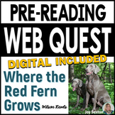 Where the Red Fern Grows Pre-Reading WEB QUEST