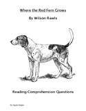 Where the Red Fern Grows Reading Comprehension Questions and Book Test