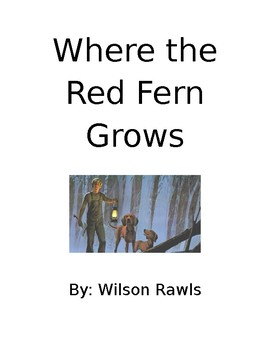 Where the Red Fern Grows Reading response packet