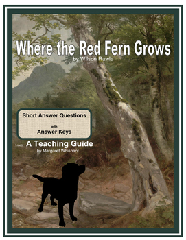 Where the Red Fern Grows Short Answer Questions