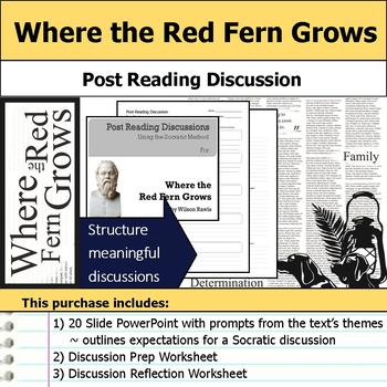 Where the Red Fern Grows - Socratic Method - Post Reading Discussions