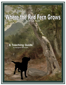 Where the Red Fern Grows Novel Study Unit