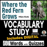 Where the Red Fern Grows - Vocabulary Study with Quizzes