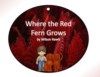 Where the Red Fern Grows by Wilson Rawls Circle Graphic Organizer Activity