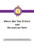 Where the Two Rivers and Mountains Meet Reader's Theatre