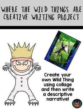 Where the Wild Things Are Creative Writing Project