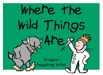 Where the Wild Things Are - Student Response Book