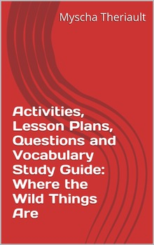Where the Wild Things Are Unit Plan, Activities and Vocabulary
