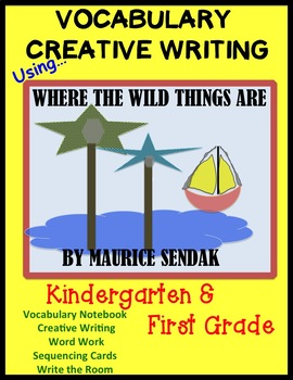 Where The Wild Things Are - Vocabulary/Writing, & Word Work - K, 1st & 2nd Grade
