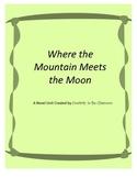 Where the Mountain Meets the Moon Novel Unit Plus Grammar