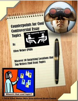 Counterpoints for Cool and Controversial Essay Topics