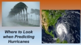 Where to look when predicting Hurricanes: Talking about To