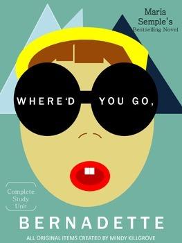Where'd You Go, Bernadette? by Maria Semple: Study Unit