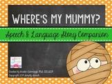 Where's My Mummy? {Speech & Language Story Companion}